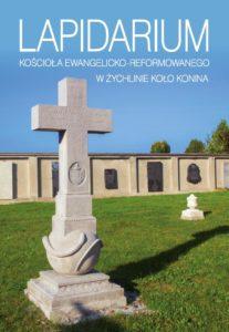 Książka Lapidarium Kościoła Ewangelicko-Reformowanego w Żychlinie koło Konina